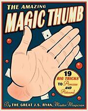 The Amazing Magic Thumb by J S Ryan
