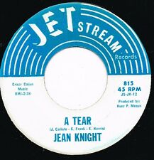 JEAN KNIGHT a tear/ i'm glad for your sake U.S. JET STREAM 45rpm 815_rare SOUL