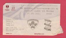 Orig.Ticket   Europa League 2011/12   NK MARIBOR - BIRMINGHAM CITY  !!  SELTEN