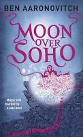 Moon Over Soho: By Aaronovitch, Ben