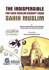 The Indispensible: Excerpt from Sahih Muslim (DKI - Paperback)