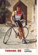 CYCLISME  carte cycliste ANDREAS KAPPES équipe TOSHIBA 1989