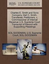 USED (LN) Charles E. Smith and Sons Company, Hall C. Smith, Transferee, Petition