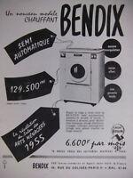 PUBLICITÉ DE PRESSE 1955 MACHINE A LAVER BENDIX SEMI-AUTOMATIQUE - ADVERTISING