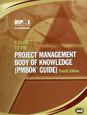 A Project Management Body of Knowledge Guide: PMBOK Guide-PMI