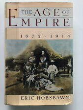 Eric Hobsbawm - The Age of Empire - First Edition Hardcover w Dustjacket