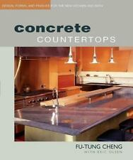 Concrete Countertops: Design, Forms, and Finishes for the New Kitchen an .. NEW