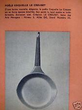 PUBLICITÉ 1962 LE CREUSET POËLE COQUELLE EN FONTE ÉMAILLÉE - ADVERTISING