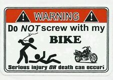 Do not screw with my bike decal.