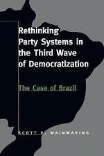 Rethinking Party Systems in the Third Wave of Democratization: The-ExLibrary