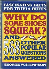 Why Do Some Shoes Squeak and 568 Other Popular Que