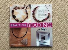 BEAUTIFUL BEADING by Sara Withers - EXCELLENT CONDITION