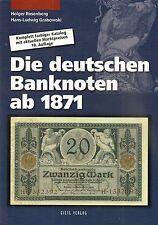 Die deutschen Banknoten ab 1871, Rosenberg / Grabowski, 19. Auflage, 2013
