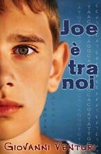 Joe è Tra Noi by Giovanni Venturi (2015, Paperback)