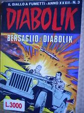 DIABOLIK - prima edizione - anno XXXII n°3  [G.246]