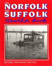 SIGNED THE NORFOLK AND SUFFOLK WEATHER BOOK 1993