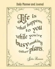 Daily Planner and Journal: Inspirational Personal Organizer for D 9781519348838
