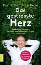 Das gestresste Herz | Gustav Dobos | deutsch | NEU