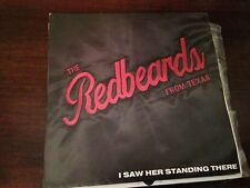 """RED BEARDS FROM TEXAS 7"""" SINGLE  I SAW HER STANDING THERE - RECEIVER 86'"""