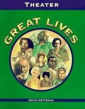 Great Lives: Great Lives : Theater by David L. Weitzman (1996, Hardcover)