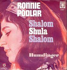 7inch RONNIE PODLAR shalom shula shalom 1973 HOLLAND EX +PS