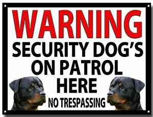 WARNING SECURITY DOG'S ON PATROL HERE ENAMELLED METAL SIGN,SECURITY,WARNING.