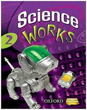 Science Works: 2: Student Book by Philippa Gardom-Hulme (Paperback, 2008)