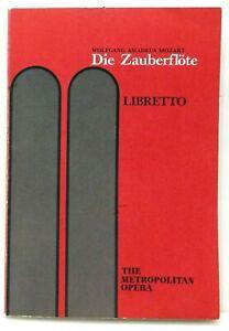Metropolitan Opera Libretto Die Zauberflote The Magic Flute Mozart 1990