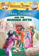 Thea Stilton #20: Thea Stilton and the Missing Myth: A Geronimo Stilton Adven...