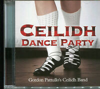 CEILIDH DANCE PARTY CD GORDON PATTULLO'S CEILIDH BAND
