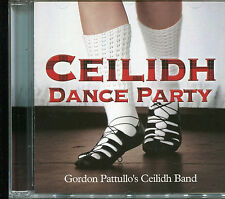 CEILIDH DANCE PARTY CD GORDON PATTULLO'S CEILIDH BAND
