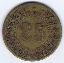 Dominican Republic Token San Pedro de Macoris Value 25 Centavos Yngenio Porvenir