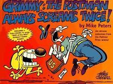 Grimmy : The Postman Always Screams Twice