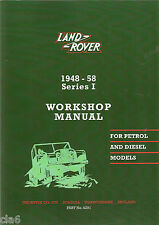 Land Rover Series 1 Petrol and Diesel Workshop Manual 1948-1958 *NEW
