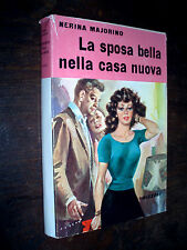 Nerina Majorino / La sposa bella nella casa nuova