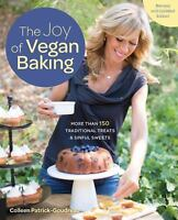 The Joy of Vegan Baking, Revised and Updated Edition: More than 150 Traditional