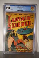 CAPTAIN SCIENCE #3 CGC 2.0 YOUTHFUL SCI-FI PCH 1951 CLASSIC SCARCE COVER COMIC