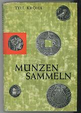 * Tyll KROHA, Münzen Sammeln,Collection de Monnaies, 1965