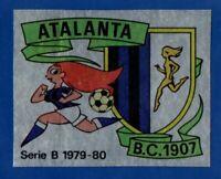 FIGURINA CALCIATORI PANINI 1979/80 N.323 SCUDETTO ATALANTA REC/REMOVED