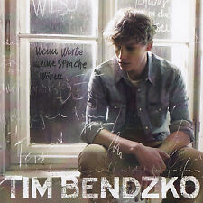 TIM BENDZKO - CD - WENN WORTE MEINE SPRACHE WÄREN