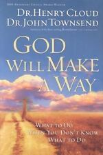 God Will Make a Way: What to Do When You Don't Know What to Do Cloud, Dr Henry,