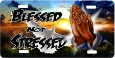 Personalized Custom License Plate Auto Car Tag Blessed Not Stressed