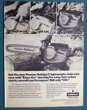 1958 PIONEER Chain Saw AD  Pioneer Holiday II Lightweight Chain Saw