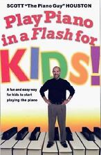 Play Piano in a Flash for Kids!: A Fun and Easy Way for Kids to Start Playing th