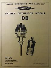 Wico Battery Distributor Model Db Engine Service Amp Parts Manual