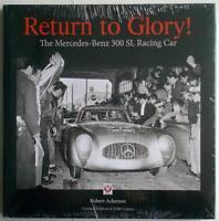 RETURN TO GLORY! THE MERCEDES-BENZ 300 SL RACING CAR ROBERT ACKERSON CAR BOOK