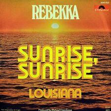 """7"""" REBEKKA Sunrise Sunrise /Louisiana JACK GOLDBIRD DRAFI DEUTSCHER POLYDOR 1977"""