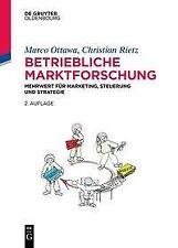 Betriebliche Marktforschung - Marco Ottawa / Christian Rietz - 9783110425765