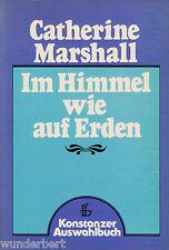 *- Im HIMMEL wie auf ERDEN - Catherine MARSHALL tb (1978)