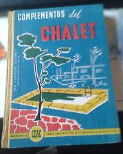 ULSAMER PUIGGARI Federico Complementos del chalet. Ceac. 1958.